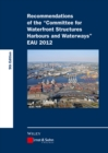 Recommendations of the Committee for Waterfront Structures Harbours and Waterways EAU 2012 - eBook