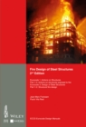 Fire Design of Steel Structures : EC1: Actions on structures; Part 1-2: Actions on structure exposed to fire; EC3: Design of steel structures; Part 1-2: Structural fire design - eBook