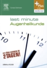Last Minute Augenheilkunde - eBook