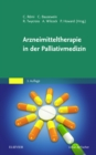 Arzneimitteltherapie in der Palliativmedizin - eBook