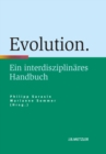 Evolution : Ein interdisziplinares Handbuch - eBook
