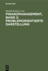 Finanzmanagement, Band 2: Problemorientierte Darstellung - eBook