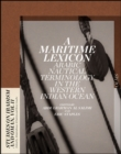 A Maritime Lexicon : Arabic Nautical Terminology in the Indian Ocean - Book