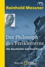 Der Philosoph des Freikletterns - eBook