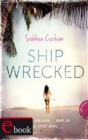 Shipwrecked 1: Shipwrecked - eBook