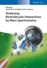 Analyzing Biomolecular Interactions by Mass Spectrometry - Book