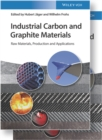 Industrial Carbon and Graphite Materials : Raw Materials, Production and Applications - Book