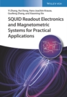 SQUID Readout Electronics and Magnetometric Systems for Practical Applications - Book