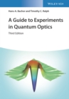 A Guide to Experiments in Quantum Optics - Book