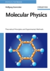 Molecular Physics : Theoretical Principles and Experimental Methods - eBook