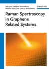 Raman Spectroscopy in Graphene Related Systems - eBook