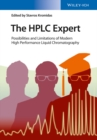 The HPLC Expert : Possibilities and Limitations of Modern High Performance Liquid Chromatography - eBook