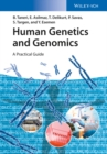 Human Genetics and Genomics : A Practical Guide - eBook