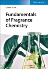 Fundamentals of Fragrance Chemistry - eBook