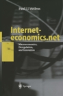 Interneteconomics.net : Macroeconomics, Deregulation, and Innovation - eBook