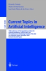 Current Topics in Artificial Intelligence : 10th Conference of the Spanish Association for Artificial Intelligence, CAEPIA 2003, and 5th Conference on Technology Transfer, TTIA 2003, San Sebastian, Sp - eBook