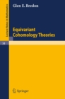 Equivariant Cohomology Theories - eBook