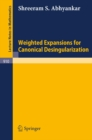 Weighted Expansions for Canonical Desingularization - eBook