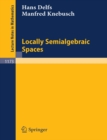 Locally Semialgebraic Spaces - eBook