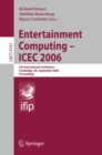 Entertainment Computing - ICEC 2006 : 5th International Conference, Cambridge, UK, September 20-22, 2006, Proceedings - eBook