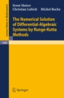 The Numerical Solution of Differential-Algebraic Systems by Runge-Kutta Methods - eBook