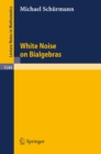 White Noise on Bialgebras - eBook