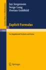 Explicit Formulas : for Regularized Products and Series - eBook