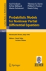Probabilistic Models for Nonlinear Partial Differential Equations : Lectures given at the 1st Session of the Centro Internazionale Matematico Estivo (C.I.M.E.) held in Montecatini Terme, Italy, May 22 - eBook