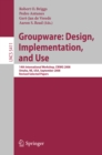 Groupware: Design, Implementation, and Use : 14th International Workshop, CRIWG 2008, Omaha, NE, USA, September 14-18, 2008, Revised Selected Papers - eBook