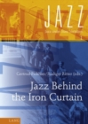 Jazz Behind the Iron Curtain - Book