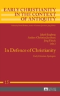 In Defence of Christianity : Early Christian Apologists - Book