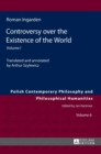 Controversy over the Existence of the World : Volume I - Book