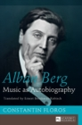 Alban Berg : Music as Autobiography. Translated by Ernest Bernhardt-Kabisch - Book