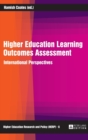 Higher Education Learning Outcomes Assessment : International Perspectives - Book