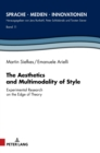 The Aesthetics and Multimodality of Style : Experimental Research on the Edge of Theory - Book