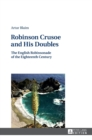 Robinson Crusoe and His Doubles : The English Robinsonade of the Eighteenth Century - Book