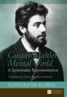 Gustav Mahler's Mental World : A Systematic Representation. Translated by Ernest Bernhardt-Kabisch - eBook