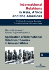 Application of International Relations Theories in Asia and Africa - eBook