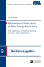 Estimation of Uncertainty of Wind Energy Predictions : With Application to Weather Routing and Wind Power Generation - Book