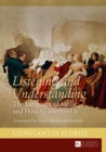 Listening and Understanding : The Language of Music and How to Interpret It Translated by Ernest Bernhardt-Kabisch - eBook
