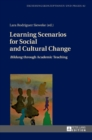 "Learning Scenarios for Social and Cultural Change : ""Bildung"" through Academic Teaching - Book"