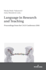 Language in Research and Teaching : Proceedings from the CALS Conference 2016 - Book