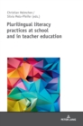 Plurilingual Literacy Practices at School and in Teacher Education - Book