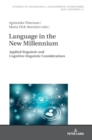 Language in the New Millennium : Applied-linguistic and Cognitive-linguistic Considerations - Book