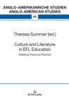 Culture and Literature in the EFL Classroom : Bridging the Gap between Theory and Practice - eBook