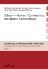 School-Home-Community: Inevitable Connections - eBook