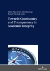 Towards Consistency and Transparency in Academic Integrity - eBook