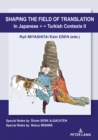 Shaping the Field of TranslationIn Japanese ↔ Turkish Contexts II - eBook