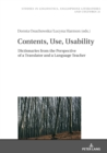 Contents, Use, Usability : Dictionaries from the Perspective of a Translator and a Language Teacher - eBook