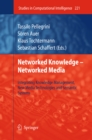 Networked Knowledge - Networked Media : Integrating Knowledge Management, New Media Technologies and Semantic Systems - eBook